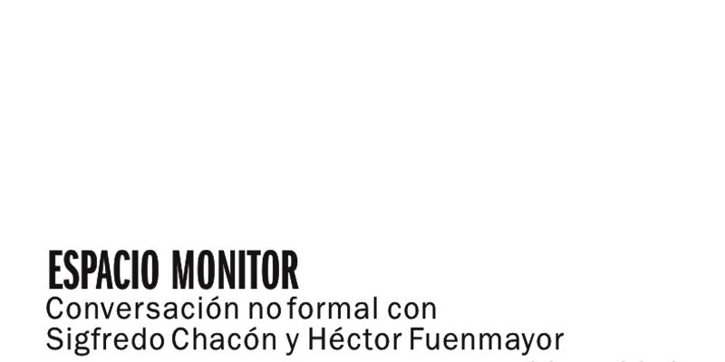 Espacio Monitor en Los Galpones de Noche invita a