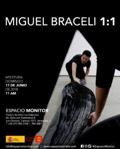 La exposición titulada Miguel Braceli 1:1 se abre al público el domingo 17 de junio a las 11 am en Espacio Monitor, en el Centro de Arte Los Galpones, Caracas